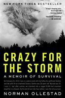 Crazy for the Storm ~ By Norman Ollestad