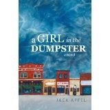 A Girl in the Dumpster by Jack Apfel