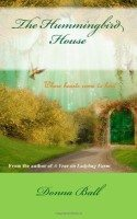 The Hummingbird House by Donna Ball