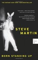 Born Standing Up: A Comics Life by Steve Martin