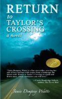 Return to Taylor's Crossing; A Novel by Janie Dempsey Watts