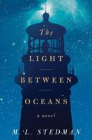 The Light Between Oceans; A Novel by M.L. Stedman