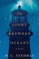 The Light Between Oceans; A Novel by M.L. Stedman