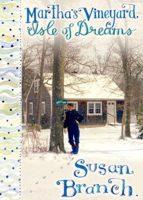 Martha's Vineyard, Isle of Dreams by Susan Branch