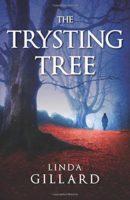 The Trysting Tree by Linda Gillard