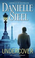 Undercover, A Novel by Danielle Steel