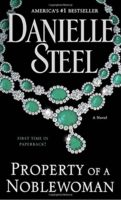 Property of a Noblewoman by Danielle Steel